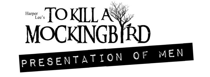 To Kill a Mockingbird: Presentation of Men