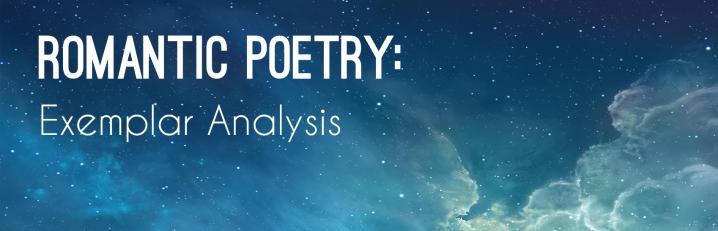 Wordsworth and Keats: ExemplarAnalysis