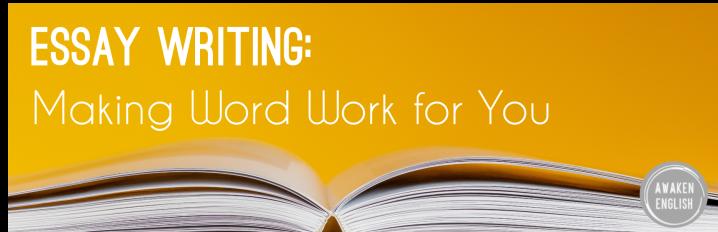 Essay Writing: Making Word Word forYou