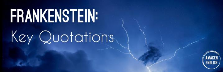 Frankenstein: Key Quotations byTheme