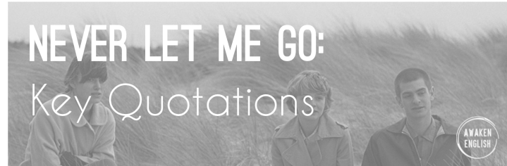 Never Let Me Go: Key Quotations by Theme